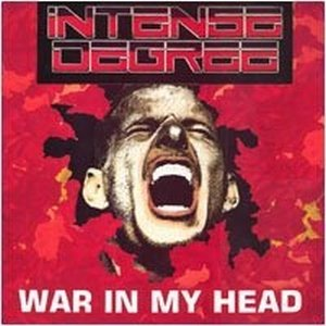 intense degree war in my head